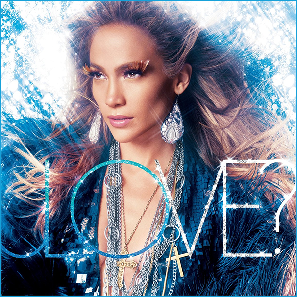 jennifer lopez love album deluxe. (What Is) LOVE?